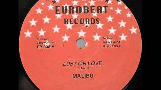 Malibu - Lust Or Love