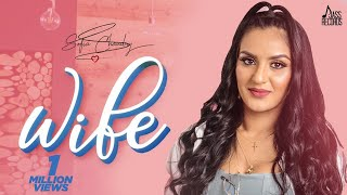 Wife | (Full HD) | Sofia Chaudry | New Punjabi Songs 2020 | Latest Punjabi Songs 2020 | Jass Records