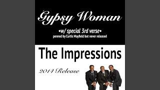 Gypsy Woman (Special 3rd Verse)