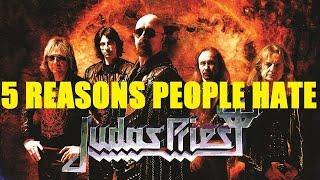 5 Reasons People Hate JUDAS PRIEST