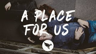 Dualities   A Place For Us (Lyrics) Feat. Ynnox