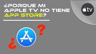 Porqué mi Apple tv no tiene App store
