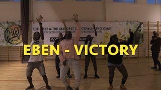 Eben   Victory | Reis Fernando Choreography |