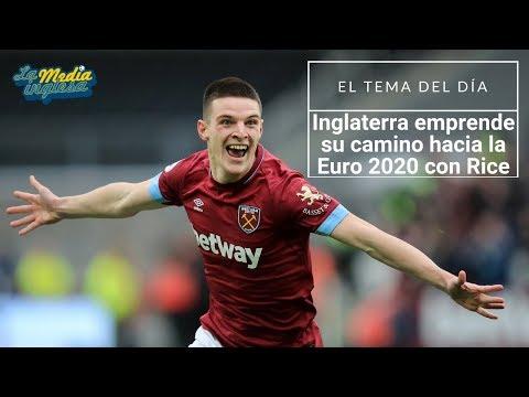 CONVOCATORIA DE INGLATERRA: DECLAN RICE, GRAN NOVEDAD PARA LA EURO 2020