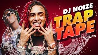 🌊 Trap Tape #28   New Hip Hop Rap Songs March 2020   Street Soundcloud Mumble Rap   DJ Noize Mix