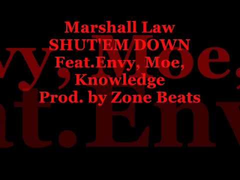 Marshall Law Feat. Envy, Moe, Knowledge - Shut'em Down