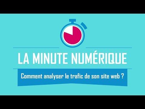 Comment analyser le trafic de son site web ? - La Minute Numérique