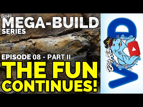 Mega-Build Series Ep 08 PART II – The Fun Continues! (Video)