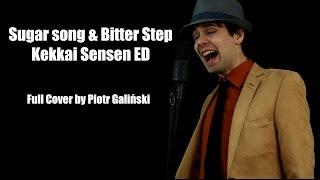 Unison Square Garden - Sugar Song & Bitter Step (Cover By Piotr Galiński) シュガーソングとビターステップ