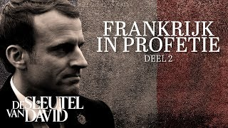 Frankrijk in Bijbelprofetie - deel 2