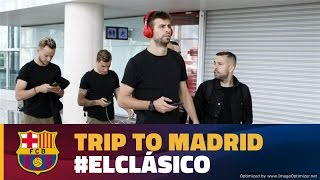 FC Barcelona: Trip to Madrid