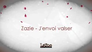 Zazie - J'envoie valser (Vals)