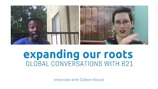 Expanding Our Roots: Colleen Kissel
