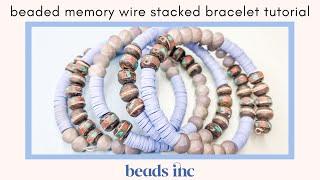 Beaded Memory Wire Stacking Bracelet Tutorial