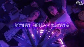 violet ninja - raketa (2018)