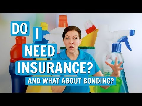 , title : 'Do You Need Insurance and Bonding as a House Cleaner