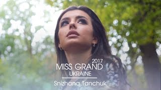 Snizhana Tanchuk Miss Grand Ukraine 2017 Introduction Video