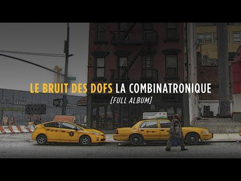 Le Bruit des Dofs - La Combinatronique [FULL ALBUM] ????? online metal music video by LE BRUIT DES DOFS
