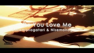 Do You Love Me AMV [Araragi X Senjougahara]