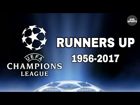 Champions League Runners Up | 1956-2017