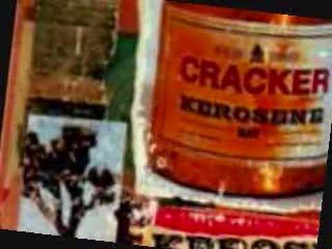 Kerosene Hat Cracker Last