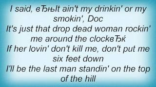 John Anderson - If Her Lovin Don't Kill Me Lyrics