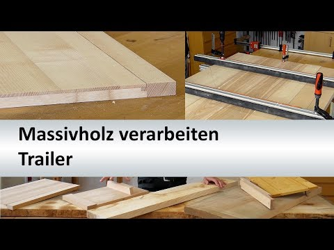 "Onlinekurs ""Massivholz richtig verarbeiten"" - Trailer"