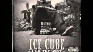 Ice Cube - Nothing Like L.A. *I Am The West 2010*