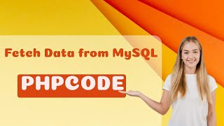 How data fetch from MySQL    Fetch Data from Database in PHP   Data fetch in PHP  Fetch Query in PHP