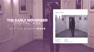 The Early November - Digital Age