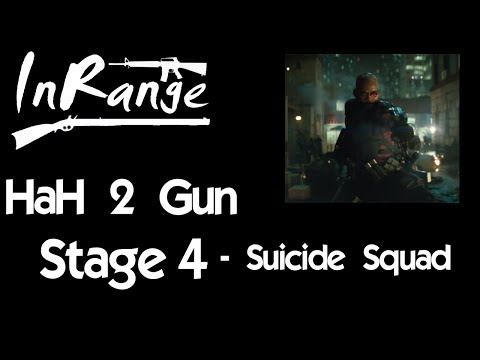 Hard as Hell 2 Gun - Stage 4 - Suicide Squad
