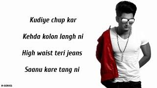 High Waist Jeans (Lyrics) - Bilal Saeed | Ziggy Bonafide | Latest Song 2019