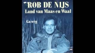 Rob De Nijs   Het Land Van Maas En Waal