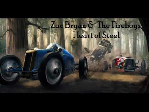 Heart of Steel (Song) by Zac Bryan & The Fireboys