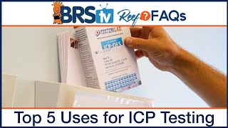 Triton ICP Test - Top five best uses for the latest in reef tank testing methods - BRStv Reef FAQs