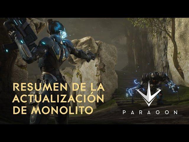 Paragon - Introducción a Monolito