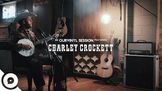 Charley Crockett - 9 LB Hammer | OurVinyl Sessions