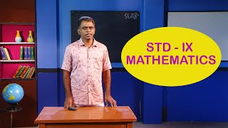 Standard 9 | Mathematics | Class – 01