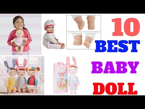 Top 10 best baby doll
