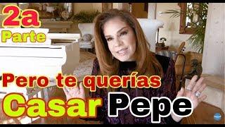 Pero te querías casar Pepe 2 / Elisa Beristain / Pepe Garza