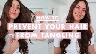 How To Prevent Your Hair From Tangling