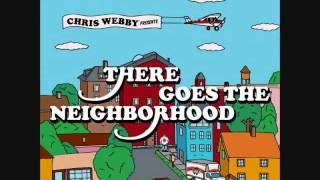 Chris Webby- There Goes The Neighborhood