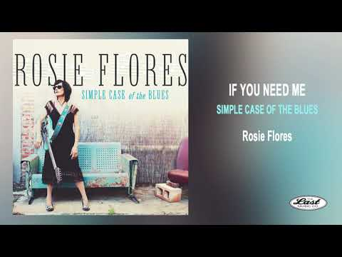 "Rosie Flores ~""If You Need Me"" ~ Simple Case Of The Blues - The Last Music Company Ltd."