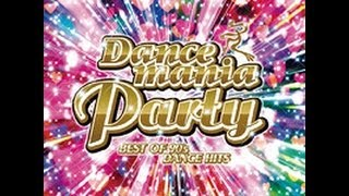 Dancemania Party - Best of 90's Dance Hits