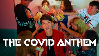 Noah Yap - THE COVID ANTHEM (Official Music Video)