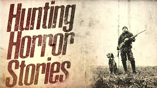 5 Scary Hunting Stories (Vol. 1)