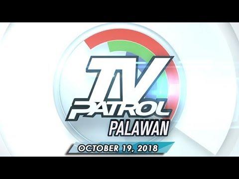[ABS-CBN]  TV Patrol Palawan – October 19, 2018