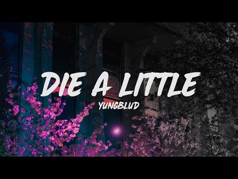 Yungblud Die A Little