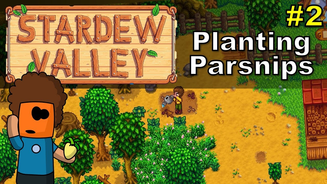 Stardew Valley #2 | Planting Parsnips