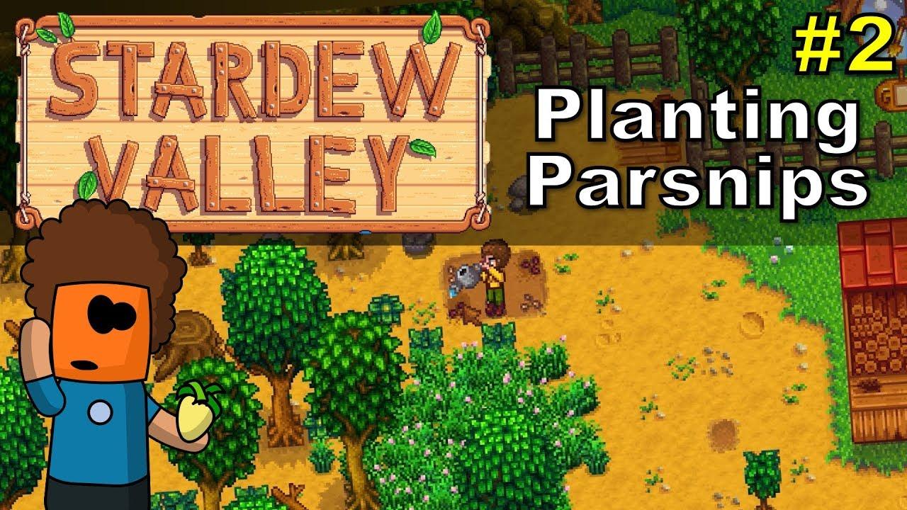 Stardew Valley #2 | Planting Parsnips